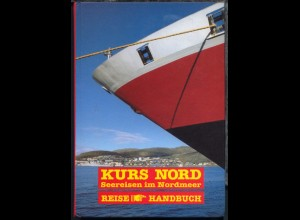 "Andreas Umbreit ""Kurs Nord Seereisen im Nordmeer"" Reisehandbuch,"