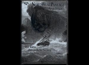 """Peter Milger """"Nordwestpassage"""""""