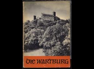 """Georg Piltz """"Die Wartburg"""", Sachsen-Verlag Dresden, 49 Seiten + 6 Bildteil,"""