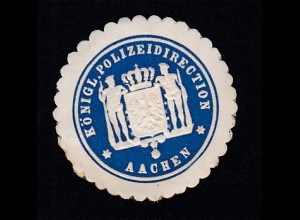 Aachen Siegeloblate KÖNIGL. POLIZEIDIRECTION AACHEN