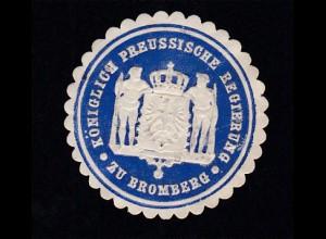 Bromberg Siegeloblate KÖNIGLICH PREUSSISCHE REGIERUNG ZU BROMBERG