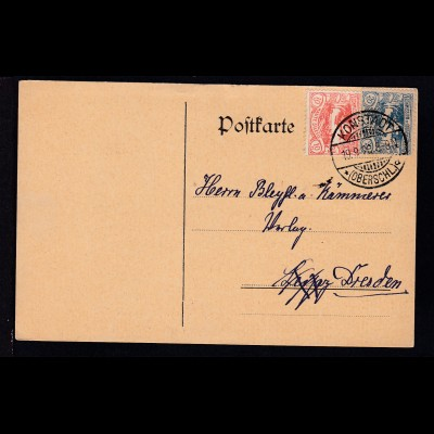 Freimarken 10 Pfg. und 20 Pfg. auf Postkarte mit Stempel KONSTADT (OBERSCHL.)