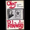 """Frank Gibney """"Oleg Penkowskij Geheime Aufzeichnungen"""""""